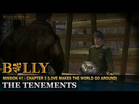 The Tenements  Mission 41  Bully: Scholarship Edition