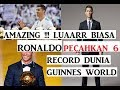 ( Amazing ) Luaarrrrr Biasaaa !!!!  Ronaldo Telah Pecahkan 6 Rekor Guinnes World