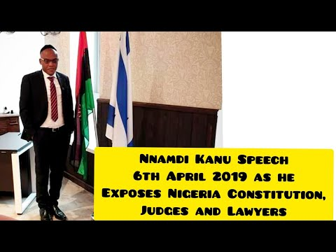 NNAMDI KANU Speech 6th April 2019 as he Exposes Nigeria Judges and Lawyers.