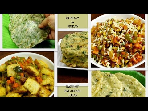 Monday To Friday Quick Breakfast Recipes | Instant And Easy Breakfast Recipes