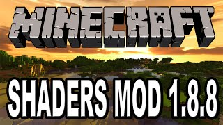 How to install Shaders Mod 1.8.8 For Minecraft (Easy)