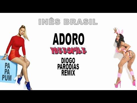 Inês Brasil & Pa Pa Pum - Adoro Diogo Paródias Remix