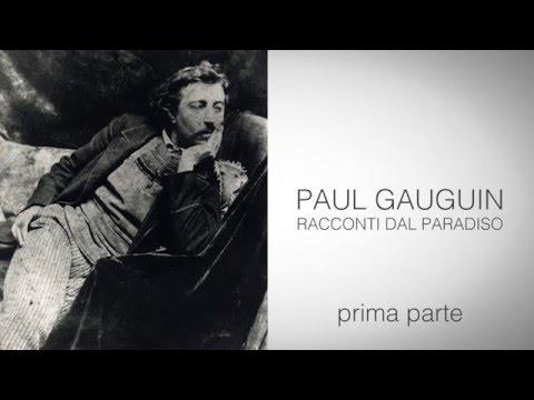 GAUGUIN. Racconti dal paradiso - prima parte - Mediateca Santa Teresa