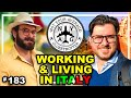 Working In Italy & Living in Italy - From an Italian Perspective