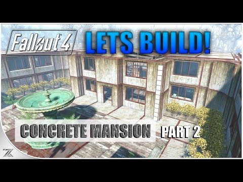 Fallout 4 Wasteland Workshop - Lets Build County Crossing | Part 2 | Concrete Mansion