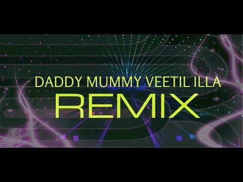 Daddy Mummy Veetil Illa Remix By Dj Ashok Nair.wmv
