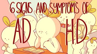 6 Signs and Symptoms Of ADHD