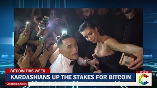 Bitcoin This Week: Kardashians Bet With Bitcoin, Blockchain Will Help Fight Valley Fever And More