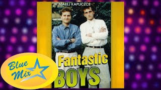Fantastic Boys - Zabiorę Cię