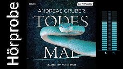 Andreas Gruber: Todesmal (Hörprobe)