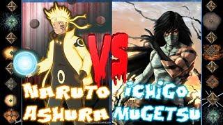 Naruto Ashura (Naruto: Shippūden ) vs Ichigo Mugetsu (Bleach) - Ultimate Mugen Fight 2017