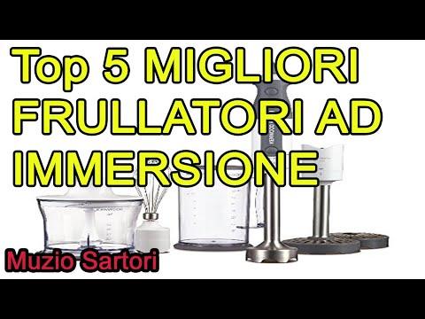 Top 5 MIGLIORI FRULLATORI AD IMMERSIONE 2021