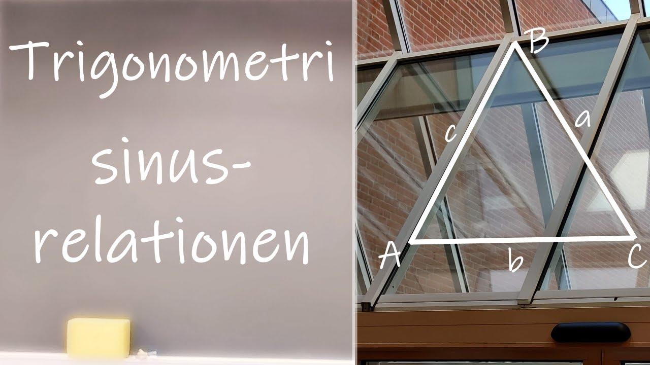 Trigonometri - Sinusrelationen