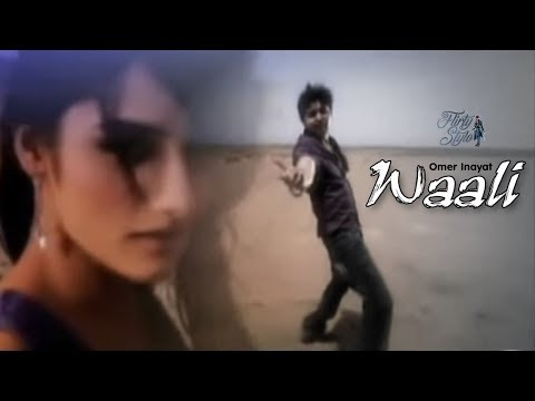 Waali By Omer Inayat | Official Video | Complete Song