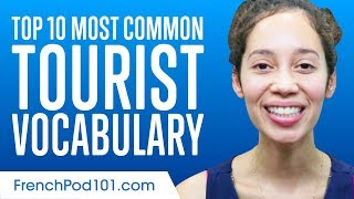 Top 10 Most Common Tourist Vocabulary in French