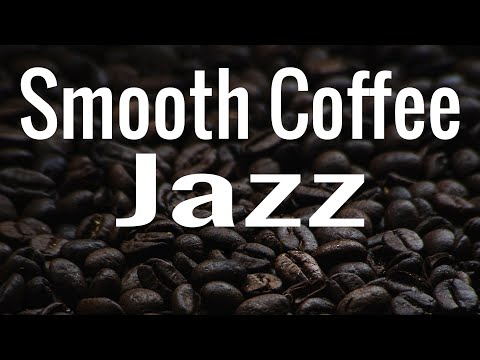 Smooth Bossa Nova - Exquise Jazz and Bossa Nova Background Jazz Music - Coffee Time Playlist