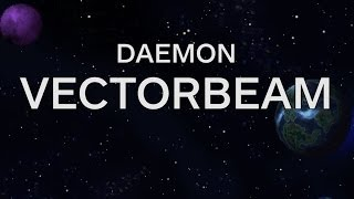 Daemon: Vectorbeam (Beyond the Darkness)