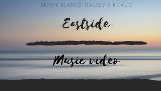 Benny blanco, Halsey & Khalid – Eastside (music video)