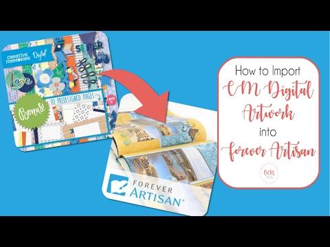 How to Import Creative Memories Digital Artwork Into Forever Artisan