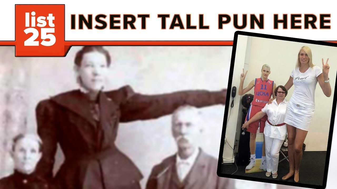 25 tallest women who ever lived youtube
