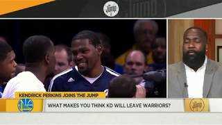 2d8ff57a4617 Why Kendrick Perkins thinks Kevin Durant will leave the Warriors