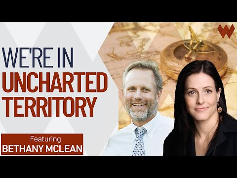 'We're In Uncharted Territory' Warns Financial Market Crisis Expert | Bethany McLean