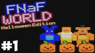 FNAF WORLD - ПРОХОЖДЕНИЕ №1