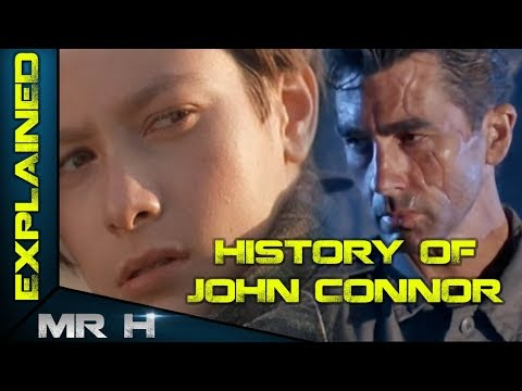 The History Of John Connor - TERMINATOR EXPLAINED