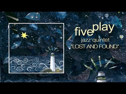 Lost and Found: FivePlay at Fantasy