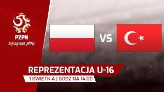 U-16: Polska - Turcja