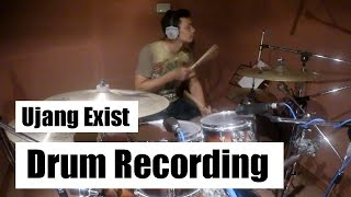 Ujang Exist | Drum Recording Session