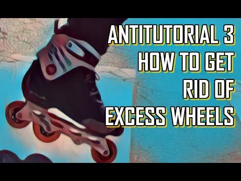 INLINE SKATING ANTITUTORIAL: How to get rid of excess wheels (2018, NARRATED)