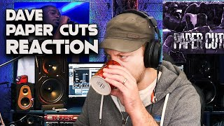 Dave - Paper Cuts REACTION!