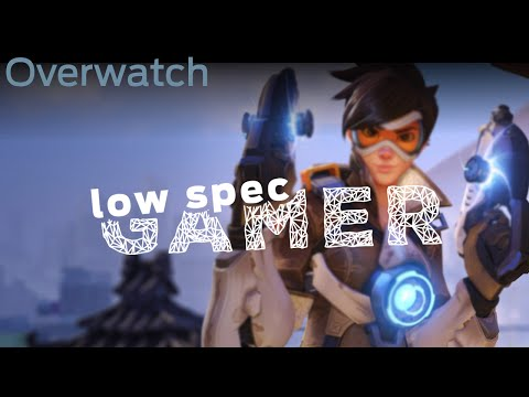 how to run overwatch on a low end laptop