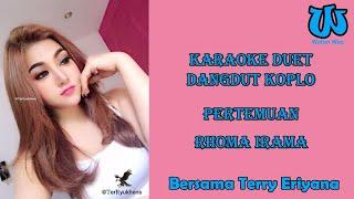 Download Karaoke Duet Pertemuan - Rhoma Irama