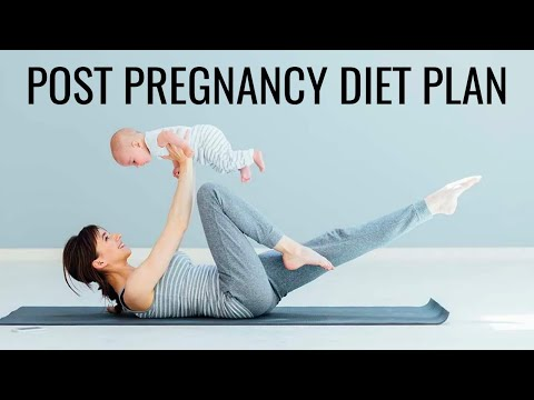 Post Pregnancy Diet | How to Lose Weight After Having A Baby | Weight Loss Post Pregnancy
