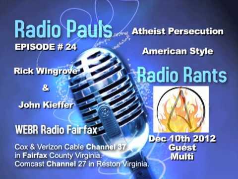 Atheist Under Attack RPRR 12-10-2012