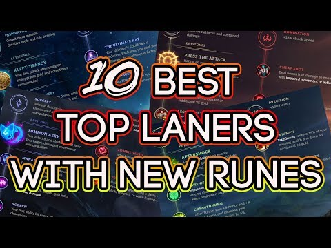 10 Best Top Laners With New Runes Pre Season Patch 7.22