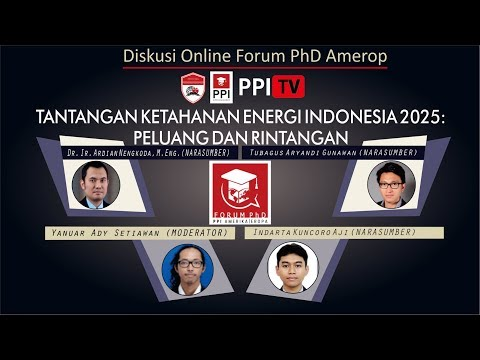 [LIVE] Tantangan Ketahanan Energi Indonesia 2025: Barrier and Opportunities?