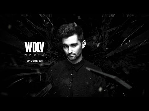 Dyro presents WOLV Radio #WLVR076