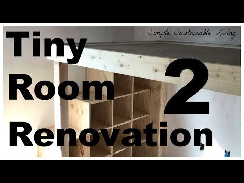 Tiny Room Renovation - Phase 2 - Building The Loft