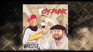STW #53: The Rise of CM Punk