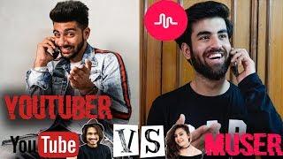 Youtuber VS Muser Ft. Pranav Nagpal || Abhishek Kapoor