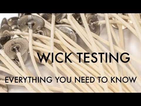 Wick Testing - Everything you need to know for DIY Candle Making