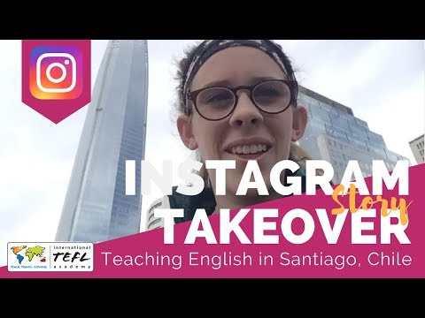 Teaching English in Santiago, Chile - TEFL Social Takeover with Camille Gix