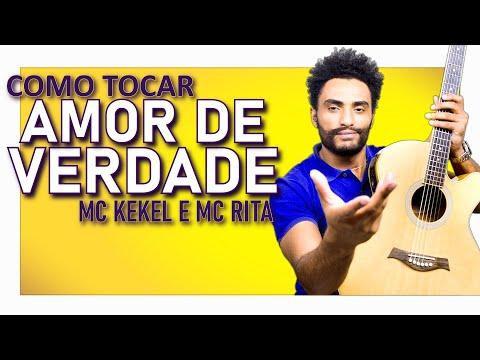 COMO TOCAR - Amor de Verdade SIMPLIFICADA (MC Kekel MC Rita)