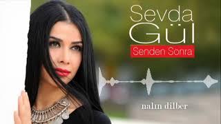 Gambar cover Sevda Gül  - Nalın Dilber   [© Güvercin Müzik  Official Audio]