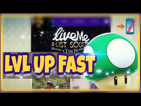 How To Level Up Fast In Live.me Broadcasters Class & Live.me Viewers