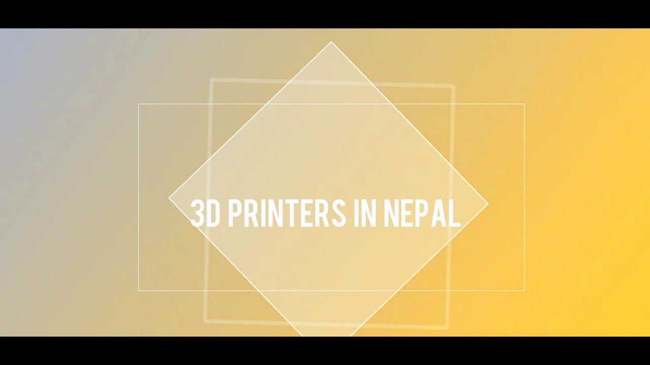 3D Printer in Nepal - Zener Technologies 2018-01-28 02:18