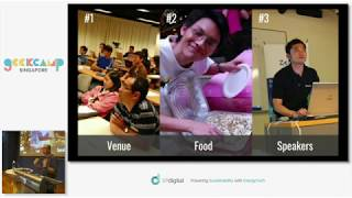 The Singapore Tech Community - A 10 year retrospective - GeekCampSG 2019